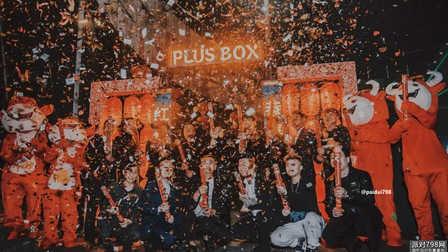 "PLUS*BOX丨春节不打烊 - 玩乐不间断,下一场派对继续开""燥"""